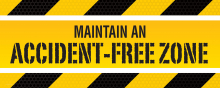 Maintain an Accident-Free Zone
