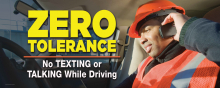 Zero Tolerance. No Texting or Talking While Driving Banner