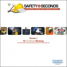 Safety In Seconds: Five Minute Safety Meetings - Volume 1