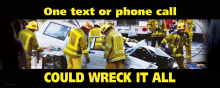 One Text or Phone Call Could Wreck it All