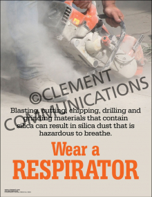 Silica Dust - Wear A Respirator Poster