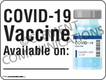 COVID-19 Vaccine Available Indoor Sign