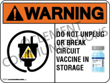 Warning Vaccine In Storage Indoor Sign