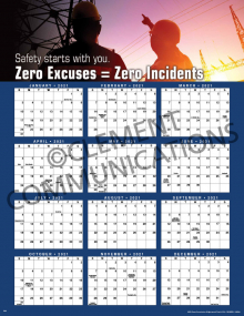 Zero Excuses = Zero Incidents 2021 Calendar Poster