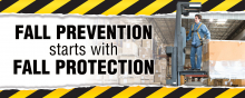 Fall Prevention Starts with Fall Protection