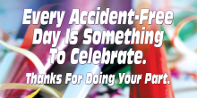 Every Accident-Free Day is Something to Celebrate