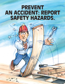 Prevent an accident : report safety hazards 17 x 22 poster