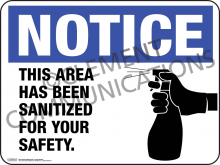 Sanitized For Your Safety Indoor Sign