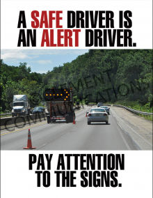A Safe Driver Is An Alert Driver Poster