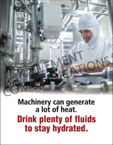 Machinery Can Generate A Lot Of Heat Poster