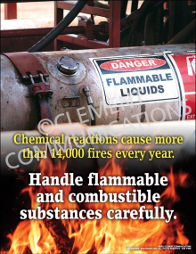 Chemical Safety - Handle Flammables and Combustibles Poster