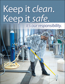 Keep It Clean. Keep It Safe Poster