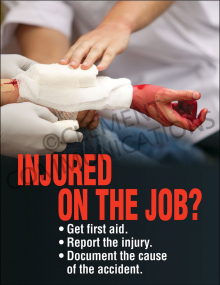 Accident Reporting - Injured - Posters