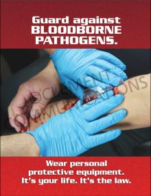 Bloodborne Pathogens – PPE – Poster