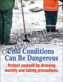 Cold Conditions - Danger - Posters