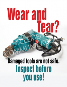 Tool Safety - Wear and Tear - Posters