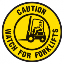 Floor Safety Signs - Caution Watch For Forklifts