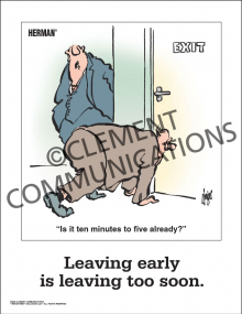 Absenteeism - Leaving Early - Poster