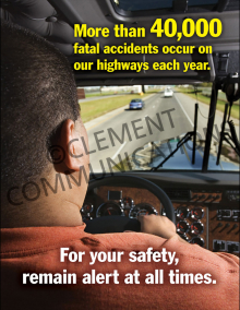More Than 40,000 Fatal Accidents Occur On Our Highways Poster