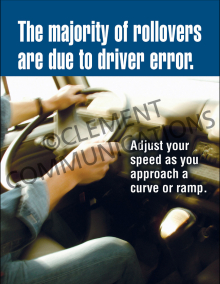 The Majority Of Rollovers Are Due To Driver Error Poster
