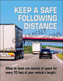 Keep A Safe Following Distance Poster