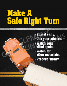 Make A Safe Right Turn Poster