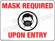 Mask Required Upon Entry Indoor Sign