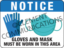 Notice - Wear Gloves and Masks - Indoor Sign