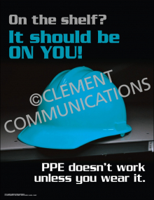 PPE Doesn't Work Unless You Wear It Poster