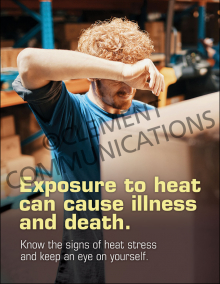 Exposure To Heat Can Cause Illness And Death Poster