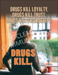 Drugs Kill Loyalty Poster