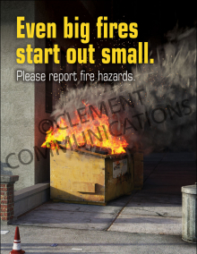 Even Big Fires Start Out Small Poster
