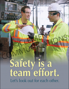 Safety Is A Team Effort Poster