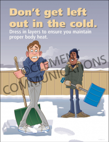 Don't Get Left Out In The Cold Poster