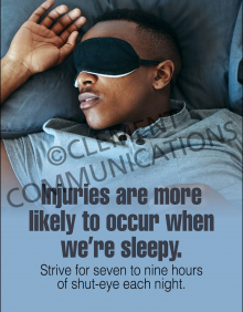 Injuries Are More Likely To Occur When We're Sleepy Poster