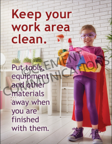 Keep Your Work Areas Clean Poster