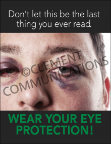 Wear Your Eye Protection Poster