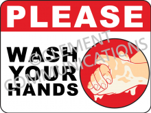 Please Wash Your Hands - Indoor Signs