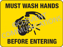 Must Wash Your Hands - Indoor Signs