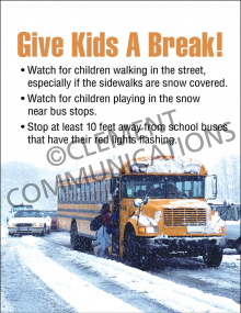 Winter Hazards - Give Kids a Break - Poster