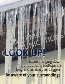 Winter Hazards - Look Up Icicles - Poster