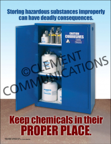 Keep Chemicals in Their Proper Place Poster
