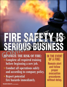 Fire Safety is Serious Poster