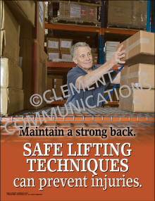Safe Lifting Techniques can Prevent Injuries Poster