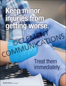 Keep Minor Injuries from Getting Worse Poster