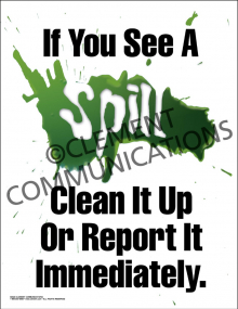 If You See A Spill Poster