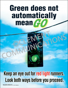 Green Does Not Automatically Mean Go Poster