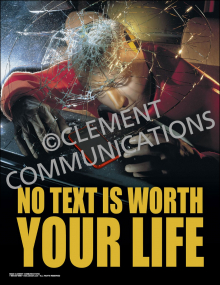 No Text is Worth Your Life Poster