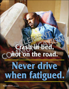 Never Drive While Fatigued Poster