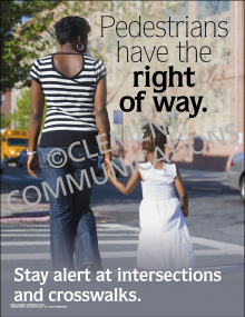 Pedestrians Have the Right of Way Poster